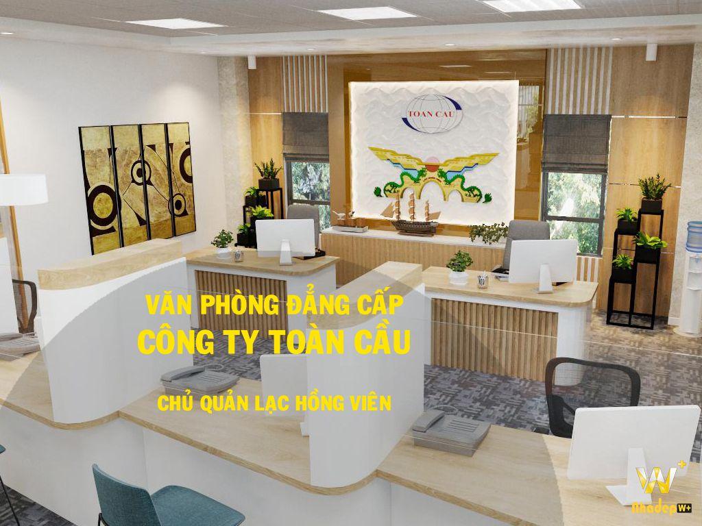Thiết kế thi công văn phòng công ty Toàn Cầu chủ đầu tư cv Lạc Hồng Viên