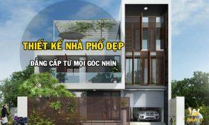 Thiết kế Nhà Phố Đẹp cùng Nhà Đẹp WoodPlus