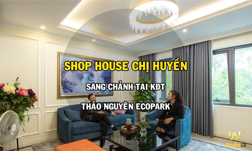 Thiết kế kiến trúc nhà đẹp tinh tế shop house chị Huyền kđt Thảo Nguyên EcoPark